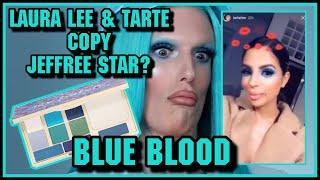 Laura Lee and Tarte COPIED Jeffree Star Blue Blood Palette ❄️????