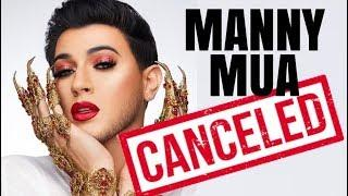 MANNY MUA IS CANCELED