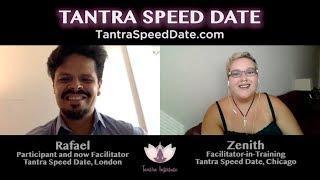 Rafael Martinez on Tantra Speed Date - Interviewed by Zenith Lux