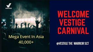 Welcome In Mega Event (CARNIVAL 137 LUXURY CAR) In Asia in Direct selling Industry By Vestige