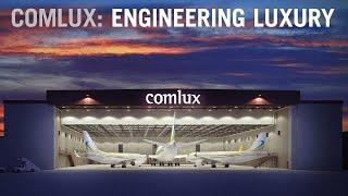 Comlux Completion Engineers Luxury VIP Airliner Interiors