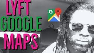 Thoughts on Lyft Driver App Google Map Integration