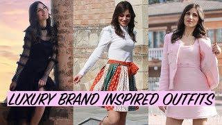 LUXURY BRAND INSPIRED OUTFITS - GUCCI, CHANEL, VERSACE, DIOR, D&G INSPIRED OUTFITS