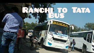 Tata to Ranchi AC luxury Bus Government Bus stand Ranchi jharkhand