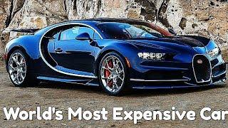 Bugatti World's Most Expensive Car || Most Expensive and Luxury Car in the World