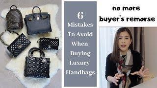 6 Mistakes to Avoid When Buying Luxury Handbags (Buyer's Remorse) 錯誤買包觀 愛包者必看