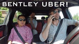 Picking up UBER Riders in a Bentley! ULTRA LUXURY*