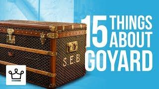 15 Things You Didn't Know About GOYARD