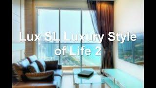 Lux SL Luxury Style of Life 2, Jomtien Beach, Thailand