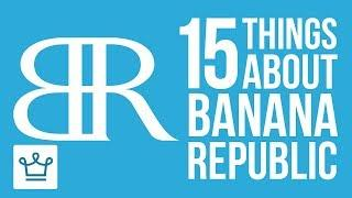 15 Things You Didn't Know About Banana Republic
