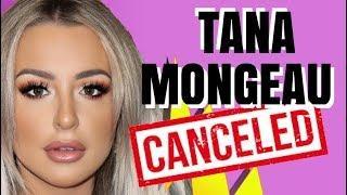 TANA MONGEAU IS CANCELED