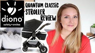 TOP LUXURY STROLLER || DIONO QUANTUM CLASSIC HONEST REVIEW [2018]