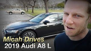 Micah Drives a 2019 Audi A8 L