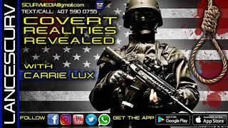 COVERT REALITIES REVEALED WITH CARRIE LUX! - The LanceScurv Show