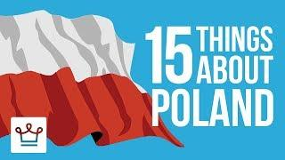 15 Things You Didn't Know About Poland