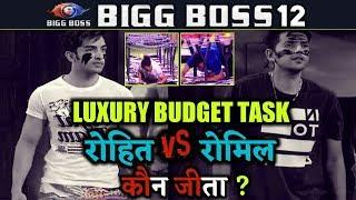 BIGG BOSS 12 | Special Luxury Budget TASK | Romil VS Rohit | Bigg Boss 12 Latest Updates