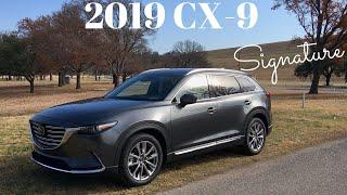 Blurring Luxury Lines---2019 Mazda CX-9 Signature Review