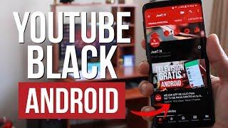 YOUTUBE BLACK Actualizado + YOUTUBE RED En cualquier Android GRATIS 2018 | JeaC