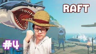 Raft #4 -หัวฉลามสุดเก๋น่ารักเหมือนปัญ Ft.KNCraZy