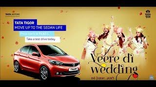 Celebrating Veere Di Wedding with TATA Tigor