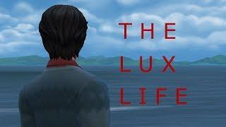 THE LUX LIFE||ep1