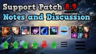 SUPPORT PATCH NOTES 8.9 - League of Legends