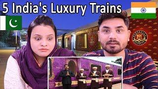 Pakistani Reacts To 5 India's Luxury Trains भारत के 5 विलासित रेल | Indian Trains