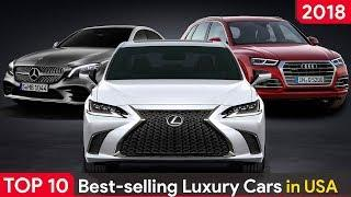 Top 10 Best Selling Luxury Cars in USA 2018
