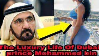 The Luxury Life Of Dubai  prince Mohammed bin Rashid Al Maktoum