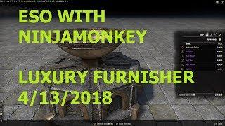 ESO with Ninjamonkey0169  LUXURY FURNISHER 4-13-2018