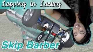 Lapping in luxury - First Skip Barber Race (hosted)