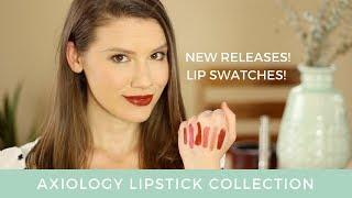 Axiology Lipstick Collection With Lip Swatches // Laura's Natural Life