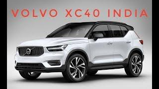 2018 Volvo XC40 India Launch Soon: First Look