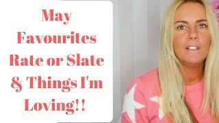 MAY FAVOURITES includes slimming world snacks and luxury items