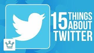 15 Things You Didn't Know About TWITTER