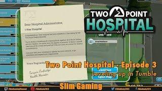 Two Point Hospital - Episode 3 - Leveling Up
