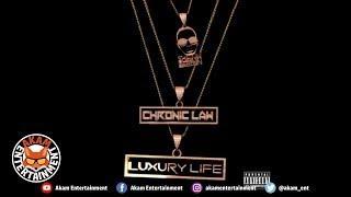 Chronic Law - Luxury Life - January 2019