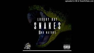 Snakes -Luxury Boy ft- Nature