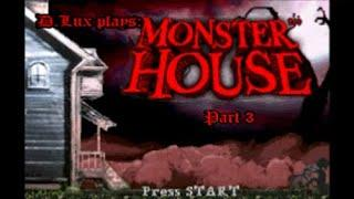 D.Lux plays: Monster House (GBA/2006): Part 3.