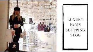 PARIS LUXURY SHOPPING VLOG -Dior, Chanel, Louboutin, Gucci, Hermes
