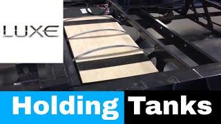 Fifth Wheel Holding Tank Installation Review - Luxe luxury fifth wheels