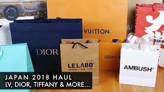 Japan 2018 Luxury Haul ft. Louis Vuitton, Dior (KAWS SS19), Tiffany, Ambush, CDG & More