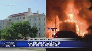 The Ambassador, Historic Dallas luxury hotel destroyed by fire