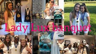 Vlog 20// Lady Lux Banquet 2019