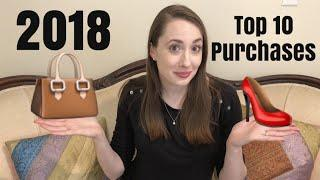 Top 10 Purchases of 2018 | Luxury/Designer Bags & Shoes