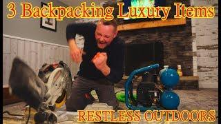 TAGGED! 3 Luxury Items I Bring Backpacking!!!