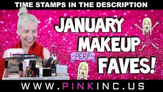 January Makeup Faves! | Tanya Feifel-Rhodes