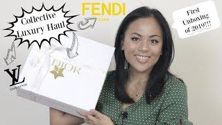 Collective Luxury Haul (First Unboxing of 2019!!) | Louis Vuitton, Fendi & Christian Dior