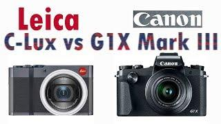 Leica C-Lux vs Canon G1 X Mark III