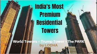 Mumbai Luxury Homes | World One | Trump Tower | The Park | All By LODHA